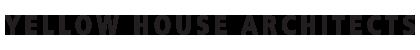 YELLOW HOUSE ARCHITECTS